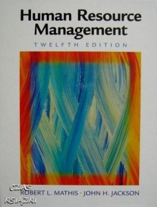 Human Resource Management, twelfth edition, Robert L. Mathis, John H. Jackson