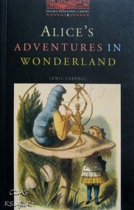 Alice's adventures in wonderland, Lewis Carroll, Oxford Bookworms Library 2