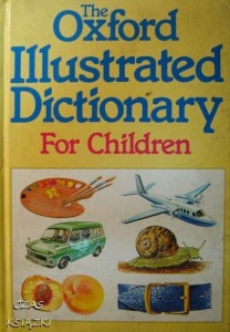The Oxford Illustrated Dictionary for Children, J.Weston A.Spooner
