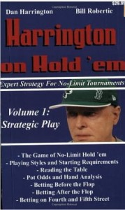 Dan Harrington, Harrington on Hold 'em: Strategic Play v. 1: Expert Strategy for No Limit Tournaments