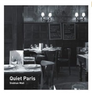 Siobhan Wall, Quiet Paris