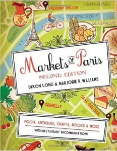 Dixon Long Marjorie Williams, Markets of Paris: Second Edition
