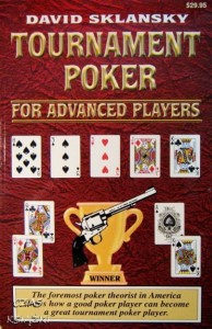 David Sklansky, Tournament Poker for advanced players