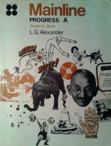 L.G.Alexander, Mainline Progress A Students' Book