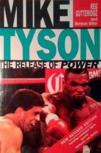 Reg Gutteridge Norman Giller, Mike Tyson The Release of Power