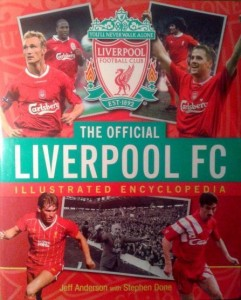 Jeff Anderson Stephen Done, The Official Liverpool FC Illustrated Encyclopedia