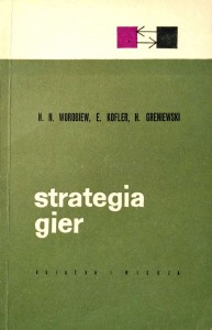 Worobiew, Strategia gier