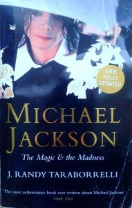 J.Randy Taraborrelli, Michael Jackson The Magic& the Madness