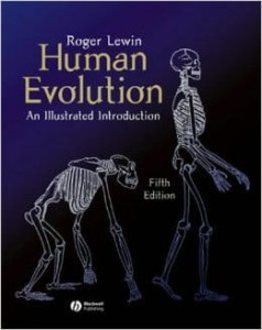 Roger Lewin, Human Evolution: An Illustrated Introduction