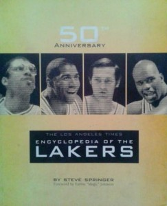 Steve Springer, The Los Angeles Times Encyclopedia of the Lakers