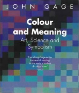 John Gage, Colour and Meaning: Art, Science and Symbolism