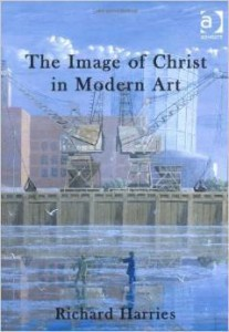 Richard Harries, The Image of Christ in Modern Art
