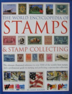 James Mackay, The World Encyclopedia of Stamps& stamp collecting