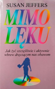 Susan Jeffers, Mimo lęku