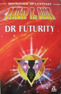 Philip K. Dick, Dr Futurity