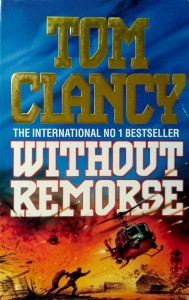 Tom Clancy, Without Remorse