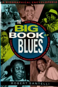 Robert Santelli, The Big Book of Blues