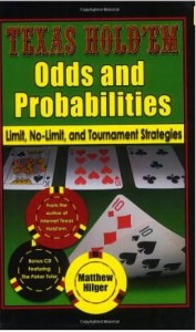 Matthew Hilger, Texas Hold'em Odds and Probabilities