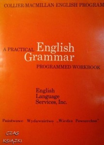 Collier-Macmillan English Program, A Practical English Grammar Programmed workbook