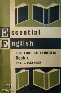 C.E. Eckersley, Essential English for foreign students book 1