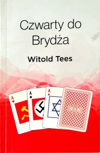 Witold Tees, Czwarty do brydża