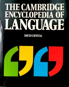 David Crystal, The Cambridge Encyclopedia of Language