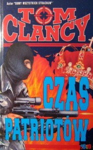 Tom Clancy, Czas patriotów