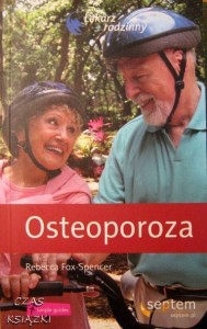 R.Fox-Spencer, Osteoporoza