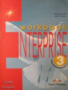 V.Evans J.Dooley, Enterprise 3 Pre- intermediate Workbook
