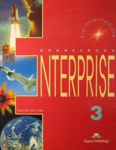 V.Evans J.Dooley, Enterprise 3 Pre- intermediate Coursebook