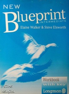 E.Walker S.Elsworth, New Blueprint Intermediate Workbook