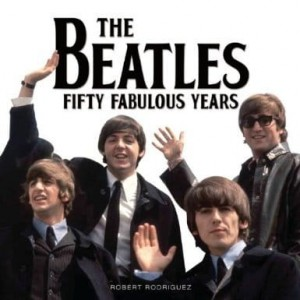 Robert Rodriguez, Beatles Fifty Fabulous Years