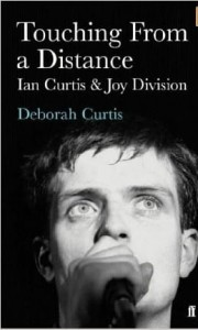 Deborah Curtis, Touching from a Distance: Ian Curtis & Joy Division