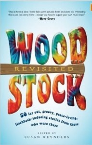 Susan Reynolds, Woodstock Revisited: 50 Stories from Those Who Were There