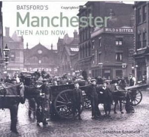 Jonathan Schofield, Manchester (Then and Now)