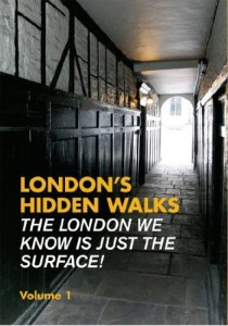 Stephen Millar, ondon's Hidden Walks: Volume 1 (Explore London)