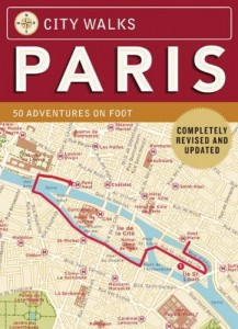 Christina Henry de Tessan, City Walks Deck: Paris: 50 Adventures on Foot