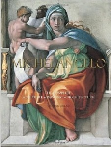 William E.Wallace, Michelangelo: The Complete Sculpture, Painting, Architecture