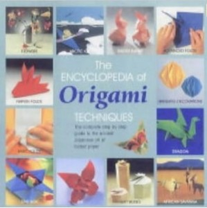 Nick Robinson, The Encyclopedia of Origami: The Complete, Fully Illustrated Guide to the Folded Paper Arts
