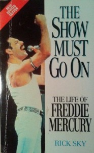 Rick Sky, The show must go on: Life of Freddie Mercury