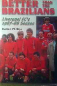Darren Phillips, Better than the Brazilians FC Liverpool