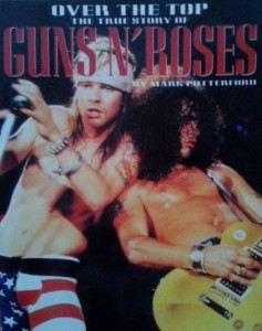 Mark Putterford, Over the top The true story of Guns N' Roses