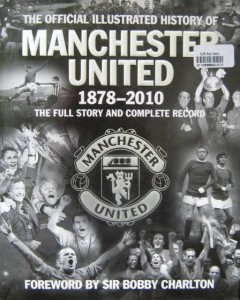 Alex Murphy, The Official Illustrated History of Manchester United 1878- 2010