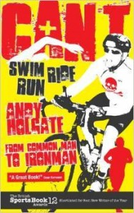 Andy Holgate, Can't Swim, Can't Ride, Can't Run