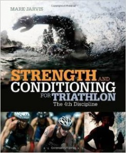 Mark Jarvis, Strength and Conditioning for Triathlon