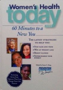 red. Susan G. Berg, Women's Health Today 60 minutes to a New You