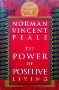 Norman V. Peale, The Power of Positive Living