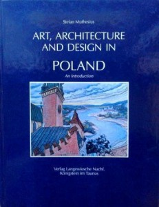Stefan Muthesius, Art, Architecture and Design in Poland