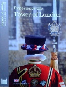 Experience the Tower of London, przewodnik