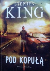 Stephen King, Pod kopułą